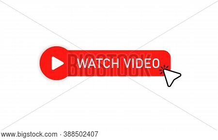 Watch Video Button. Play Video. Media Player. Vector Eps 10. Isolated On White Background