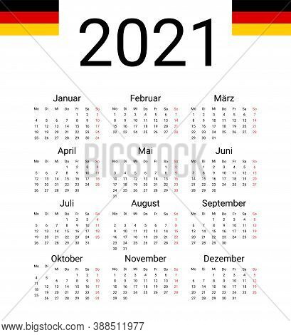 Germany 2021 Calendar. Vector Design Template Start From Monday. All Months For Wall Calendar