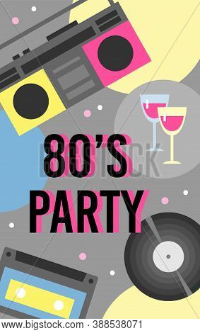 80s Retro Music Party Invitation Background With Bright Items Of Eighties Years Music Recorder, Flat