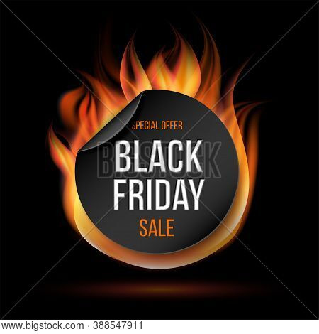Black Friday Sale Fire Label Vector Illustration. Fiery Special Tag Or Badge For Business Promotion.