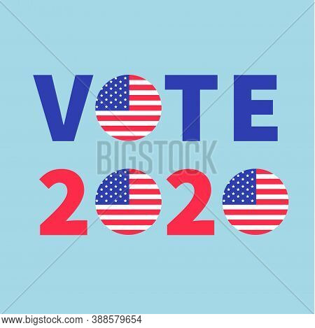 Badge Button Icon With American Flag Star And Strip. Vote 2020 Red Blue Text. President Election Day