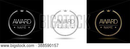 Award Icon Set. Golden, Silver And Grey Laurel Wreath Labels. Insignia Signs, Prize Icons, Trophy La