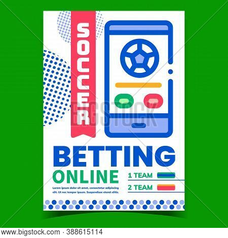 Soccer Online Betting Promotional Banner Vector. Football Internet Betting Mobile Phone Application