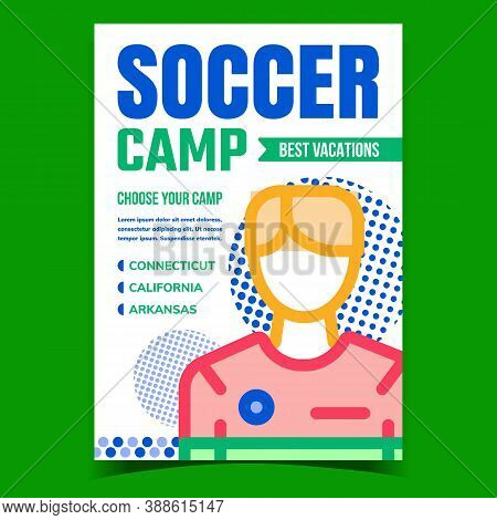 Soccer Camp Creative Promotional Poster Vector. Football Camp Sport Trainer Or Player On Advertising