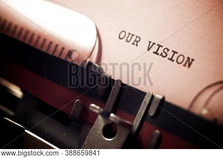 Our vision phrase written with a typewriter.