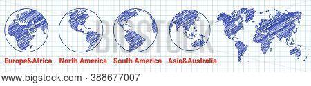 Drawn Globe World Icon. Sketch World Map. Globe Of Asia Australia, Europe, Africa, North America, So
