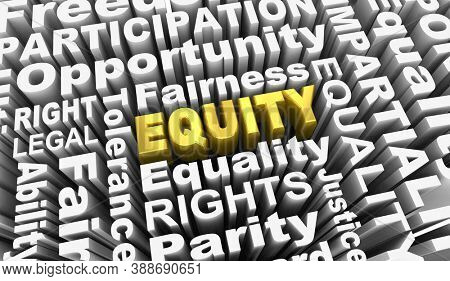 Equity Equal Opportunity Inclusion Fairness Policy Words 3d Illustration