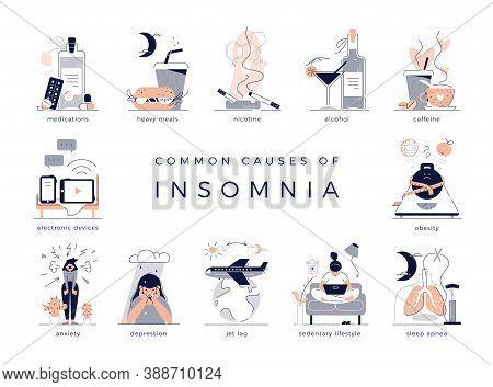 Common Causes Of Insomnia: Depression, Jet Lag, Medications, Sleep Apnea. Bad Habits Like Sedentary