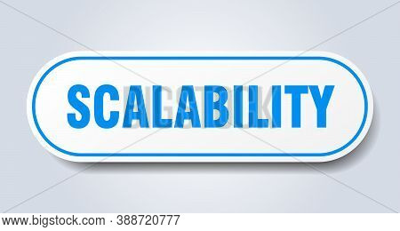 Scalability Sign. Rounded Isolated Button. White Sticker