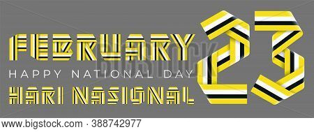 February 23, Brunei National Day Congratulatory Design. Text Made Of Bended Ribbons With Brunei Flag
