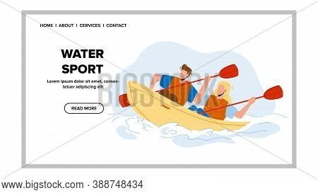 Water Sport Extremal Kayaking Competition Vector. Boy And Girl Sportsmen Paddling Water Sport Transp