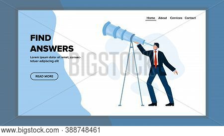 Man Looking Into Spyglass For Find Answers Vector