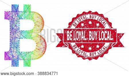 Spectrum Colored Wire Frame Bitcoin, And Be Loyal. Buy Local. Grunge Ribbon Seal Print. Red Seal Con
