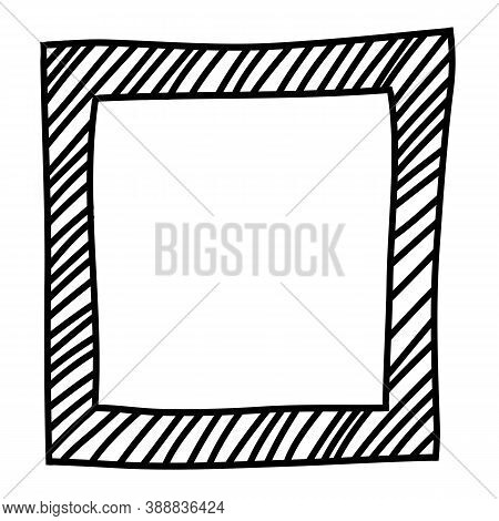 Square Frame Hand Drawn With Hatching, Striped Border. Black And White Design Element For Decoration