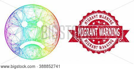 Spectrum Colored Net Sad Smiley, And Migrant Warning Scratched Ribbon Seal Print. Red Seal Has Migra