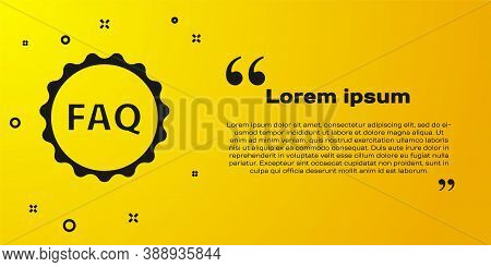 Black Label With Text Faq Information Icon Isolated On Yellow Background. Circle Button With Text Fa