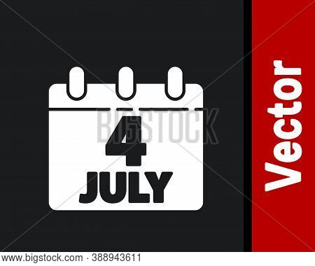 White Day Calendar With Date July 4 Icon Isolated On Black Background. Usa Independence Day. 4th Of