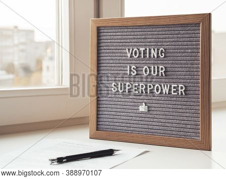 Letter Board With Phrase Voting Is Our Superpower. Announcement Of Usa Presidential Election At 3rd