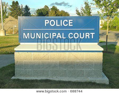 Police/ Municipal Court Sign