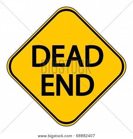 Dead End sign on white background. Vector illustration. poster