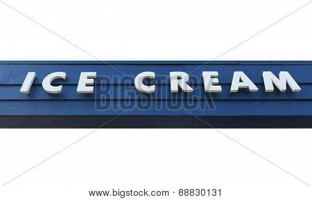 Ice cream sign.