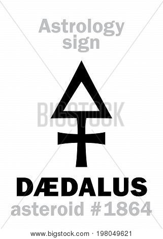 Astrology Alphabet: DÆDALUS, asteroid #1864. Hieroglyphics character sign (single symbol).