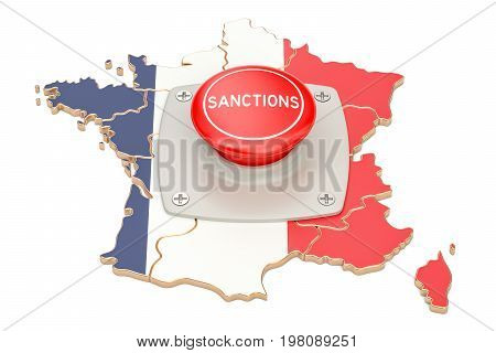 Sanctions button on map of France 3D rendering isolated on white background