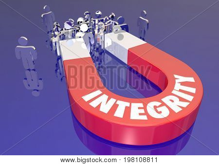Integrity Reputation Principles Magnet Attracting Customers Audience People 3d Illustration