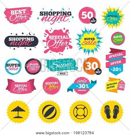 Sale shopping banners. Beach holidays icons. Ball, umbrella and flip-flops sandals signs. Lifebuoy symbol. Web badges, splash and stickers. Best offer. Vector