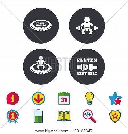 Fasten seat belt icons. Child safety in accident symbols. Vehicle safety belt signs. Calendar, Information and Download signs. Stars, Award and Book icons. Light bulb, Shield and Search. Vector