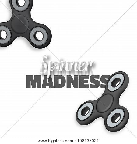 Illustration of Vector Fidget Spinner Gadget Icon. Realistic Spinning Toy Hand Spinner Isolated with Spinner Madness Lettering