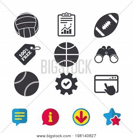 Sport balls icons. Volleyball, Basketball, Baseball and American football signs. Team sport games. Browser window, Report and Service signs. Binoculars, Information and Download icons. Stars and Chat