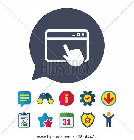 Click page icon. Browser window symbol. Website or internet sign. Information, Report and Speech bubble signs. Binoculars, Service and Download, Stars icons. Vector