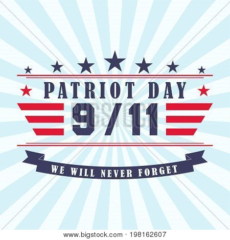 Patriot Day background with stars, ribbon and lettering. Template for Patriot Day. September 11. Vector illustration.