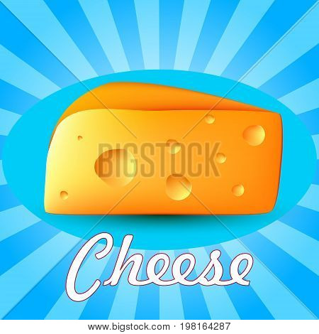 Realistic 3d cheese. Vector illustration on a blue background with the inscription.