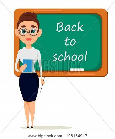 Back to school. Cute teacher with pointer and notebook stands at the blackboard while lesson in classroom. - stock vector