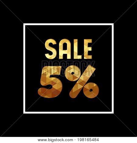 Sale 5% Off Gold Quote For Business Discount