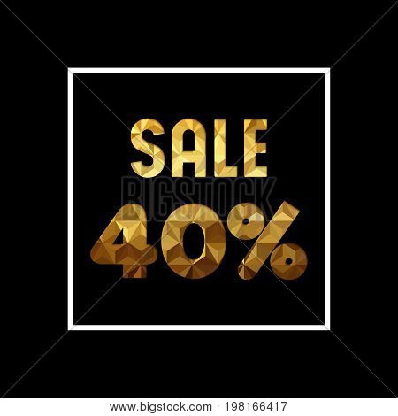 Sale 40% Off Gold Quote For Business Discount
