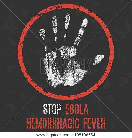 Vector illustration. The medical diagnosis. Stop ebola hemorrhagic fever.