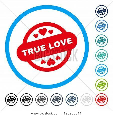 True Love Stamp Seal icon inside round frame. Vector illustration style is a flat iconic symbol in some color versions.