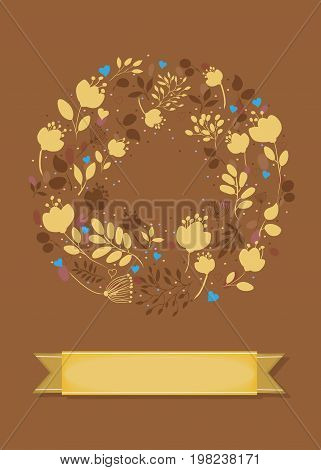 Graceful Floral Greeting Card. Ring of yellow and brown flowers and blue hearts. Yelllow banner for custom text. Brown background