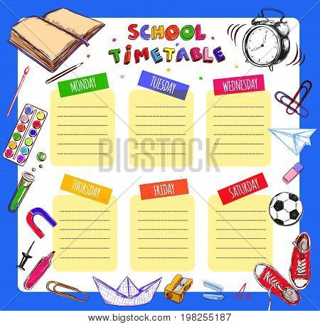 Vector Template School timetable for students and pupils. Illustration includes many hand drawn elements of school supplies. School notebook sheet style.