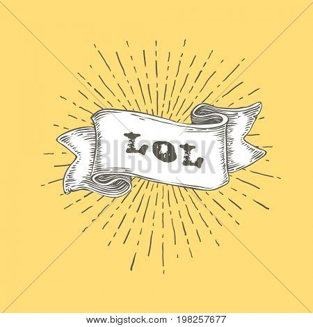 LOL! LOL text on vintage hand drawn ribbon. Graphic art design on yellow background.