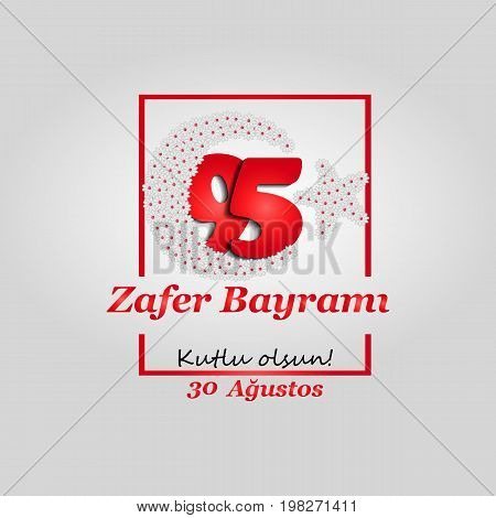 vector illustration 30 august zafer bayrami Victory Day Turkey.  graphic for design elements. Translation: August 30 celebration of victory and the National Day in Turkey. Happy!