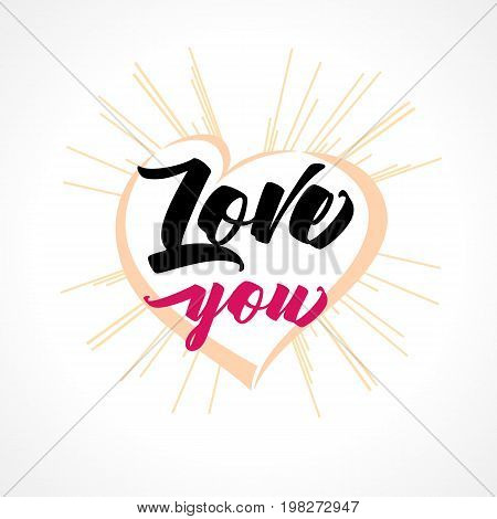 Love you hand lettering, heart and beams greeting card. Valentines day vector greeting card with hand drawn calligraphy love you text