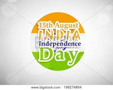 illustration of 15th August India Independence Day text on India flag background on the occasion of India Independence Day