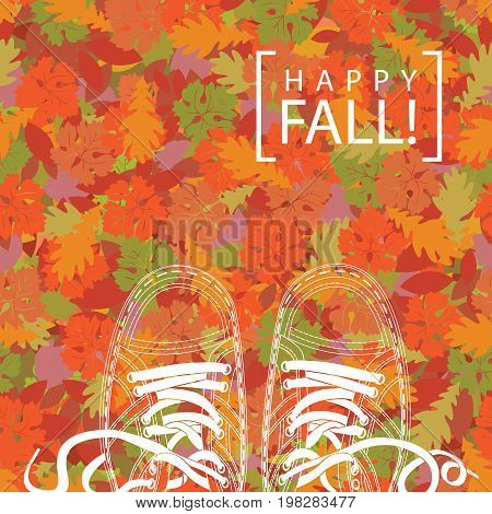 Autumn banner with the words Happy fall and the contours of shoes on the background of seamless texture of colorful autumn leaves. Vector illustration