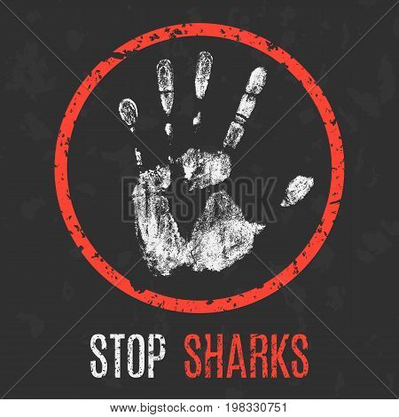 Conceptual vector illustration. Stop sharks red sign.