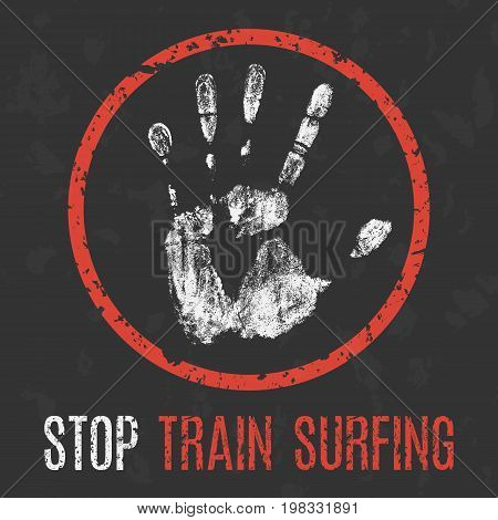 Vector illustration. Social problems of humanity. Stop train surfing.