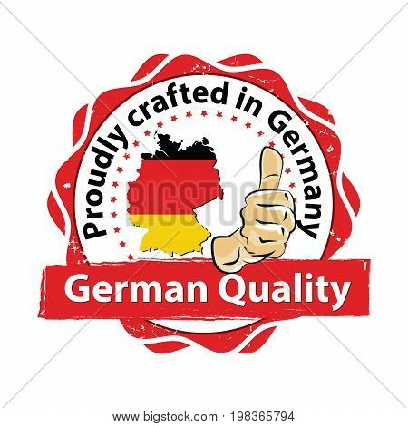 Proudly crafted in Germany, German quality - stamp with Germany's map and flag colors. Print colors used